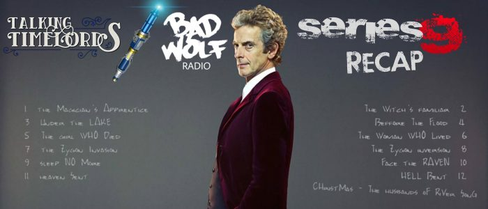 Talking Timelords Ep. 29: Series 9 Recap