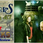 "Talking Timelords Ep. 47: ""Victory of the Daleks"" Story Review"